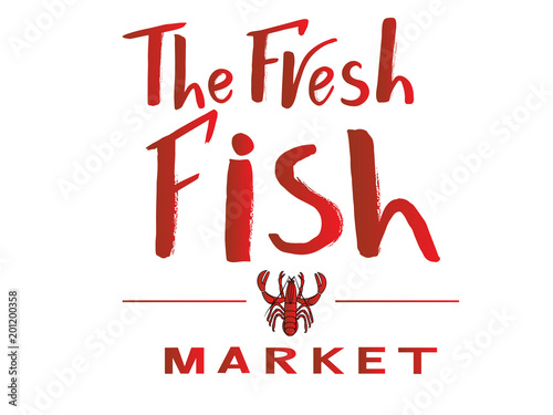 Vector Lettering Of Text The Fresh Fish Market Modern Calligraphy