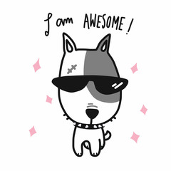 I am awesome dog wear sun glasses cartoon vector illustration doodle style