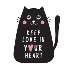 Card with black cat and text keep love in your heart.