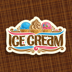 Vector logo of italian Ice Cream, cut paper signage for cafe with blue and pink scoop balls bubble gum icecream in wafer caps, soft serve sundae in waffle cone, original typeface for words ice cream.
