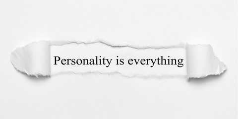 Personality is everything