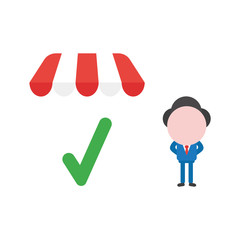 Vector illustration businessman with check mark under shop store awning