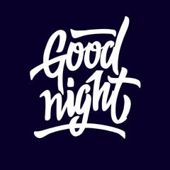 Good Night. Hand drawn typography poster.