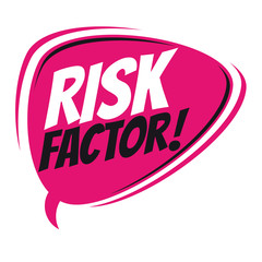 risk factor retro speech balloon
