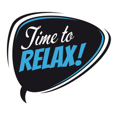 time to relax retro speech bubble