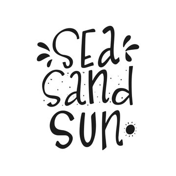 Hand drawn lettering phrase about summer