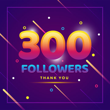 300 followers thank you colorful background and glitters. Illustration for Social Network friends, followers, Web user Thank you celebrate of subscribers or followers and likes
