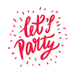 Let's party hand drawn vector lettering isolated.