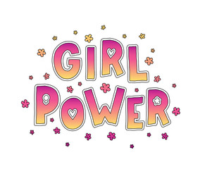 Girl Power. Hand Lettering with flowers. Feminism slogan. Vector illustration on white background
