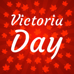 Concept of Happy Victoria Day in Canada.