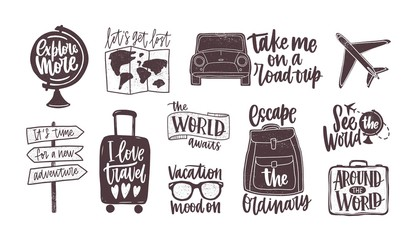 Bundle of handwritten motivational slogans decorated with tourism, travel and vacation elements - backpack, suitcase, world map, globe, airplane, sunglasses. Modern monochrome vector illustration. Fototapete
