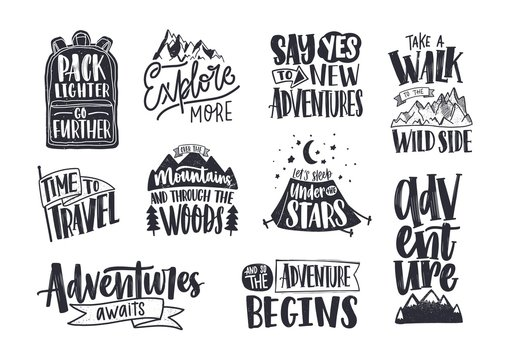 Collection of written phrases, slogans or quotes decorated with travel and adventure elements - backpack, mountain, camping tent, forest trees. Creative vector illustration in black and white colors.
