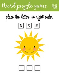 Words puzzle game with cartoon sun. Place the letters in right order. Learning vocabulary. Educational game for children