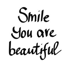 Smile you are beautiful lettering