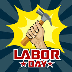 Happy Labor day hand holding hammer concept design, vector illustrations