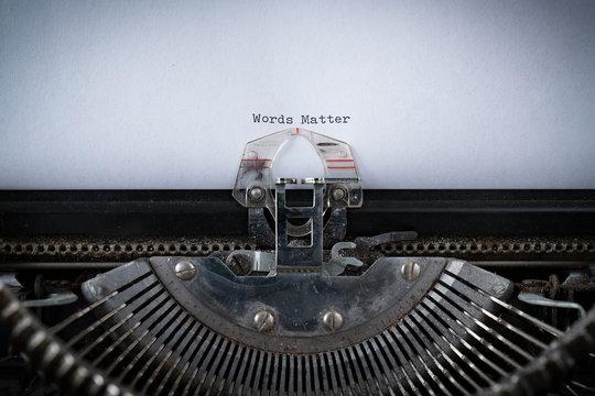 Words Matter Typed on Typewriter