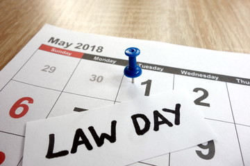 Law day date marked on calendar - tuesday, 1 may 2018