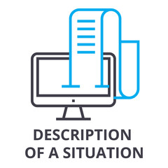 description of a situation thin line icon, sign, symbol, illustation, linear concept vector