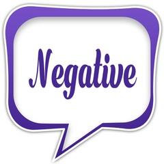 Violet square speech bubble with NEGATIVE text message