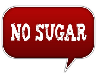 NO SUGAR on red speech bubble balloon.