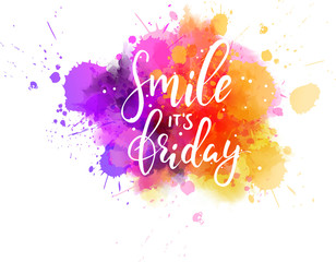 Smile it's friday modern calligraphy