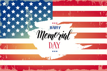 Happy Memorial Day poster. National american holiday illustration with american flag. Hand made lettering. Banner, flyer, brochure. Greeting Background for holidays, postcards, websites