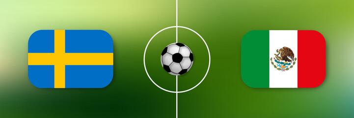 Fußball - Schweden gegen Mexiko