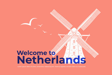 White hand drawn mill with blue inscription of Welcome Netherlands. Symbol of Holland. Design for travel catalogues, leaflets, postcards, brochures. Vector illustration.