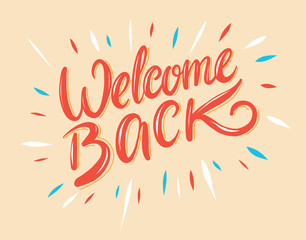 Welcome back hand drawing vector illustration.