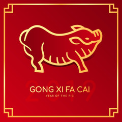 Happy chinese new year 2019 card with 2019 line Gold pig zodiac sign and GONG XI FA CAI (Wishing you prosperity in the new year) on red background vector design