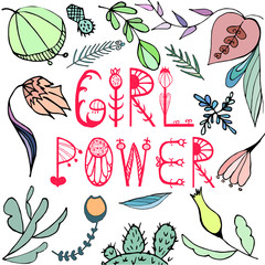 Girl Power Vector illustration with lettering and beautiful hand-drawn flowers