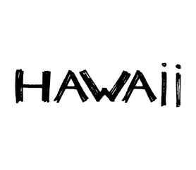 Typography slogan. Hand drawn Hawaii island vector for t shirt printing.