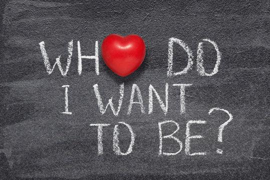 who do I want heart