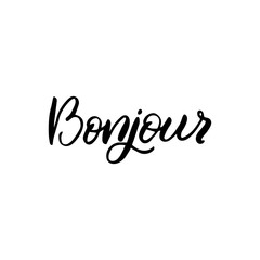 Hand drawn lettering card. The inscription: bonjour. Perfect design for greeting cards, posters, T-shirts, banners, print invitations.