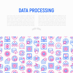 Data processing concept with thin line icons: data science, filtering, deep learning, mobile syncing, big data, modeling API, usage, tracking, cloud database. Modern vector illustration for banner.