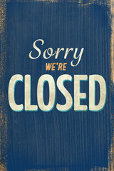 A Vintage blue closed sign