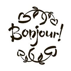 Bonjour card or poster. Lettering. Ink illustration. Modern brush calligraphy. Isolated on white background.