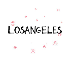 Typography slogan. Hand drawn Los Angeles vector for t shirt printing.