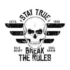 T-shirt design with skull and wings. Vintage typography for tee print with slogan stay true and break the rules. T-shirt graphic