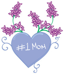 Number 1 Mom with Lilacs