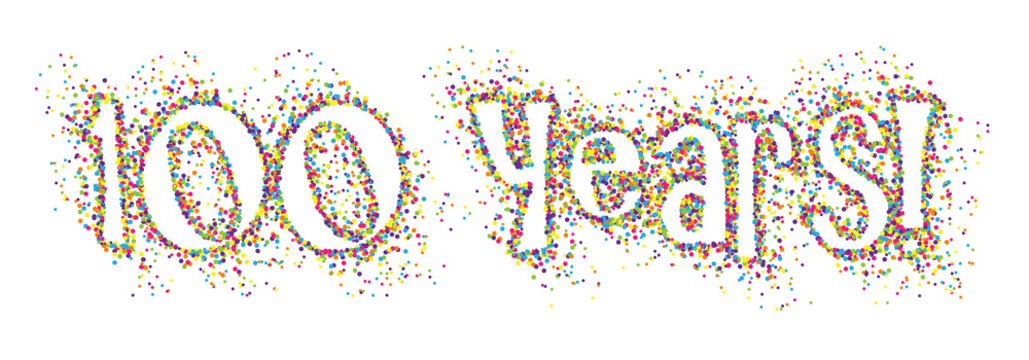 100 YEARS! colorful confetti banner