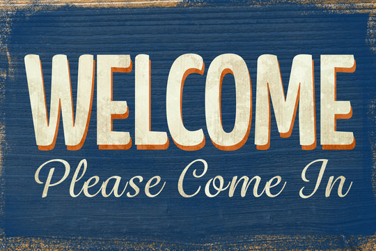 A Vintage coloured open sign saying come in