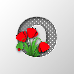 Paper cut letter O with poppy flowers. Sign for decorative holiday design. Papercraft style. Vector illustration.