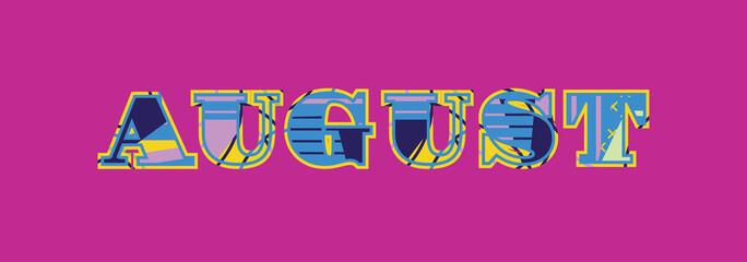 August Concept Word Art Illustration