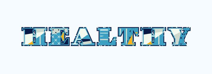 Healthy Concept Word Art Illustration
