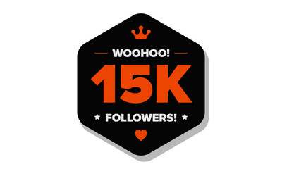 Woohoo 15K Followers Sticker for Social Media Page or Profile Post