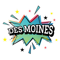 Des Moines Comic Text in Pop Art Style.