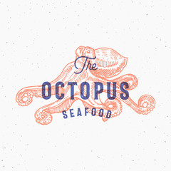 The Octopus Seafood. Retro Print Effect Card. Abstract Vector Sign, Symbol or Logo Template. Hand Drawn Octopus Sillhouette with Typography. Vintage Emblem or Stamp.