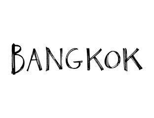 Typography slogan. Hand drawn Bangkok vector for t shirt printing.
