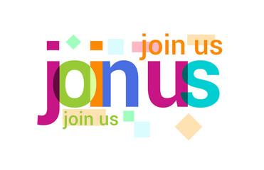Join Us Overlapping vector Letter Design
